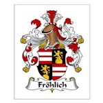 Frolich Family Crest  Small Poster