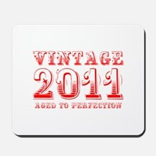 VINTAGE 2011 aged to perfection-red 400 Mousepad