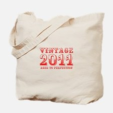 VINTAGE 2011 aged to perfection-red 400 Tote Bag