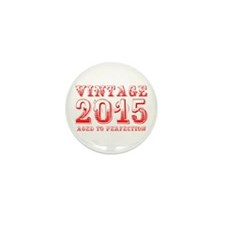 VINTAGE 2015 aged to perfection-red 400 Mini Butto