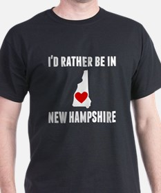 Id Rather Be In New Hampshire T-Shirt