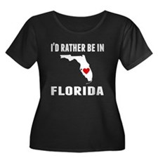 Id Rather Be In Florida Plus Size T-Shirt