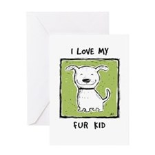 """I Love My Fur Kid"" Greeting Card"