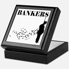 Hang the Bankers Keepsake Box