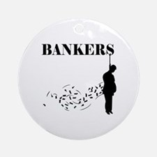 Hang the Bankers Round Ornament