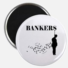 Hang the Bankers Magnet
