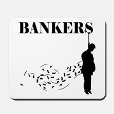 Hang the Bankers Mousepad