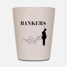 Hang the Bankers Shot Glass