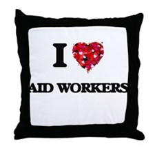 I love Aid Workers Throw Pillow