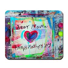dear mama Mousepad