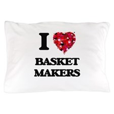 I love Basket Makers Pillow Case