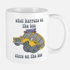 What Happens On The Bus Stays On The Bus Mug