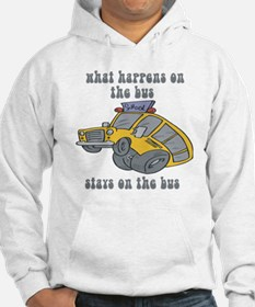 What Happens On The Bus Stays On The Bus Hoodie