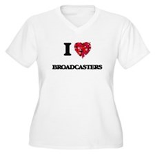 I love Broadcasters Plus Size T-Shirt
