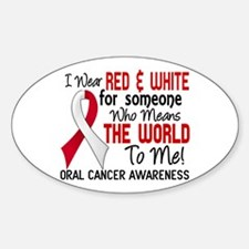 Oral Cancer MeansWorldToMe2 Sticker (Oval)