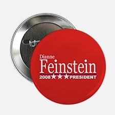 DIANNE FEINSTEIN PRESIDENT 2008 Button