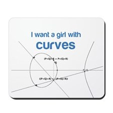 I want a girl with (elliptical) curves Mousepad