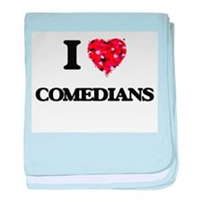 I love Comedians baby blanket