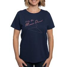 I Love You Mommie Dearest Women's Dark T-Shirt