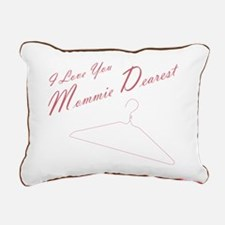 I Love You Mommie Dearestrectangular Canvas Pillow