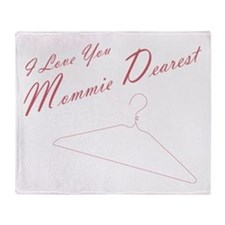I Love you Mommie Dearest Throw Blanket