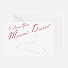 I Love you Mommie Dearest Greeting Card