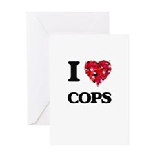 I love Cops Greeting Cards