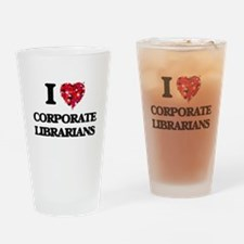 I love Corporate Librarians Drinking Glass