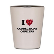 I love Corrections Officers Shot Glass