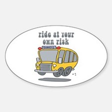 Ride At Your Own Risk Oval Decal