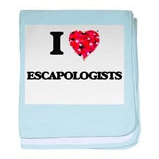 I love Escapologists baby blanket