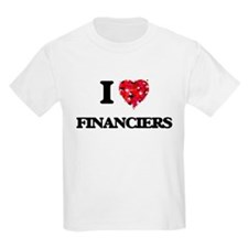 I love Financiers T-Shirt