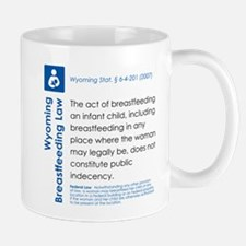 Breastfeeding In Public Law - Wyoming Mugs