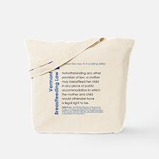 Breastfeeding In Public Law - Vermont Tote Bag