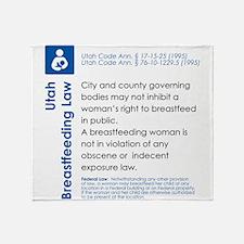 Breastfeeding In Public Law - Utah Throw Blanket