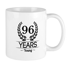96 Years Young Mugs