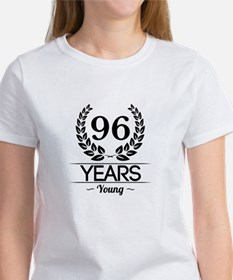 96 Years Young T-Shirt