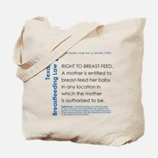 Breastfeeding In Public Law - Texas Tote Bag