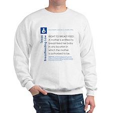 Breastfeeding In Public Law - Texas Sweatshirt