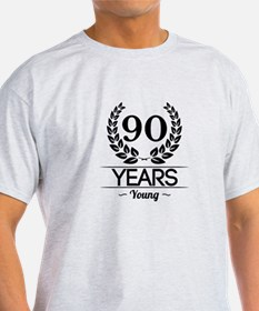 90 Years Young T-Shirt
