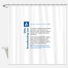 Breastfeeding In Public Law - Ohio Shower Curtain