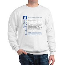 Breastfeeding In Public Law - New York Sweatshirt