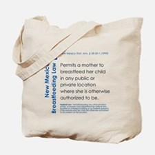 Breastfeeding In Public Law - New Mexico Tote Bag