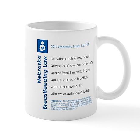 Breastfeeding In Public Law - Nebraska Mugs