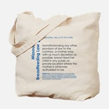 Breastfeeding In Public Law - Missouri Tote Bag