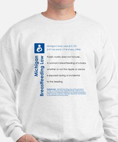 Breastfeeding In Public Law - Michigan Sweatshirt