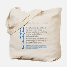 Breastfeeding In Public Law - Maryland Tote Bag