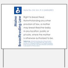 Breastfeeding In Public Law - Maine Yard Sign