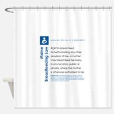 Breastfeeding In Public Law - Maine Shower Curtain
