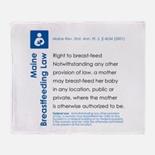 Breastfeeding In Public Law - Maine Throw Blanket